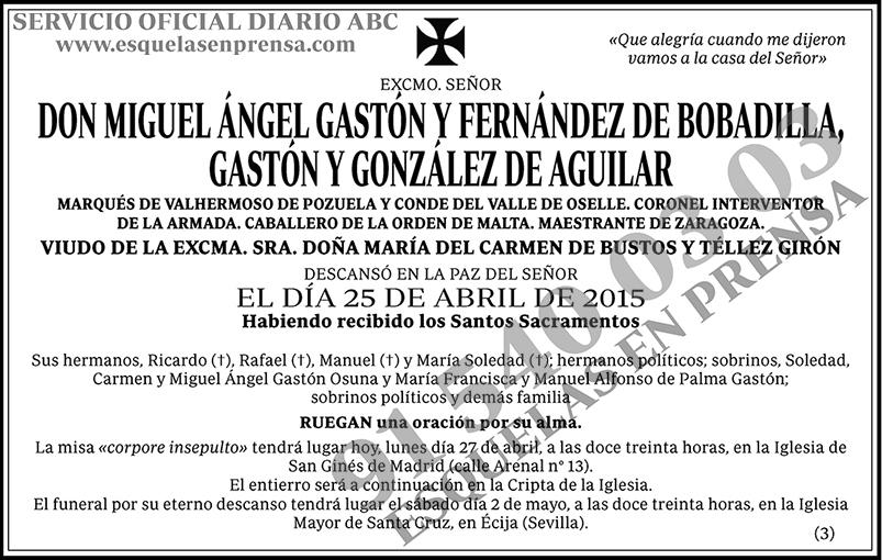 Miguel Ángel Gastón y Fernández de Bobadilla Gastón y González de Aguilar